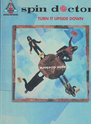 SPIN DOCTORS - TURN IT UPSIDE DOWN - guitar rec versions