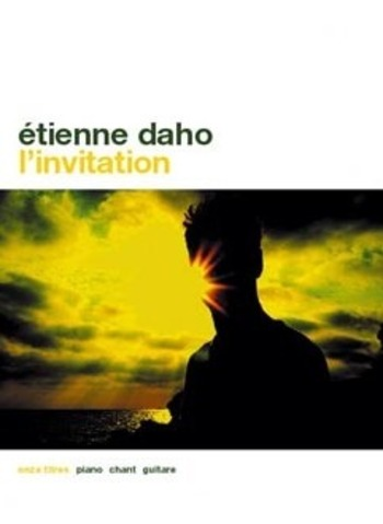 ETIENNE DAHO - L'INVITATION