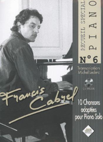 FRANCIS CABREL - SPECIAL PIANO