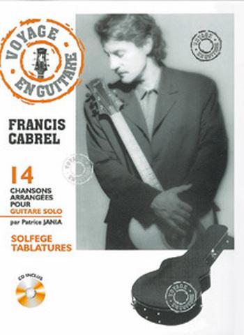 FRANCIS CABREL - VOYAGE EN GUITARE