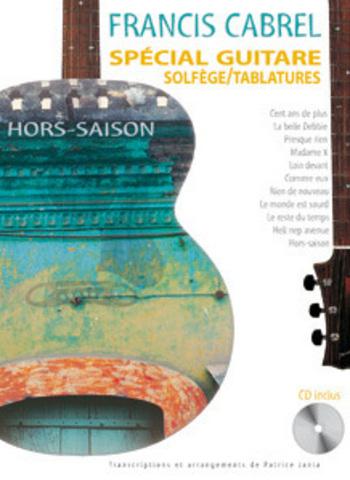 FRANCIS CABREL - HORS-SAISON - SPECIAL GUITARE