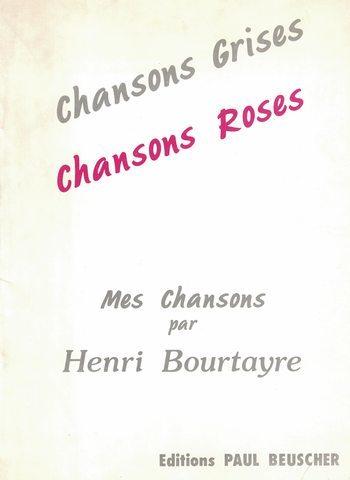 HENRI BOURTAYRE - MES CHANSONS
