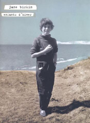 JANE BIRKIN - ENFANTS D'HIVER