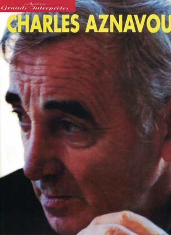 CHARLES AZNAVOUR - GRANDS INTERPRETES