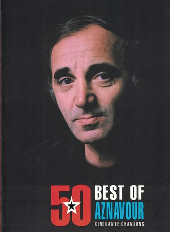 AZNAVOUR - 50 OF THE BEST