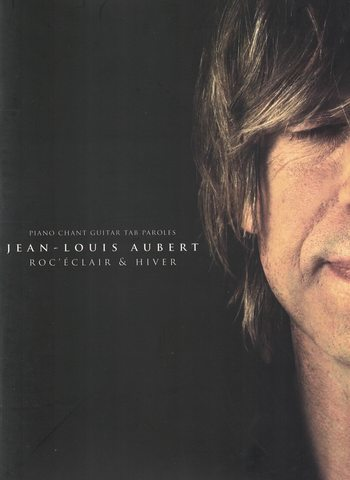 JEAN-LOUIS AUBERT - ROC'ECLAIR & HIVER
