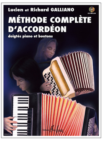 GALLIANO Richard / GALLIANO Lucien  Méthode complète d'accordéon