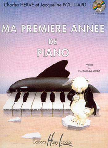 HERVE/POUILLARD - MA PREMIERE ANNEE PIANO