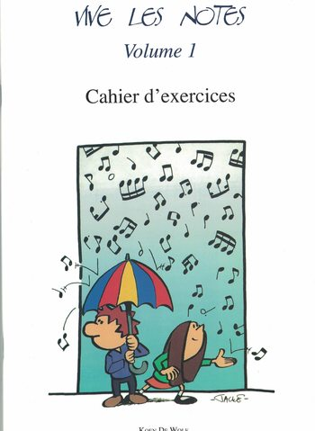 VIVE LES NOTES VOLUME 1 - CAHIER D'EXERCICES