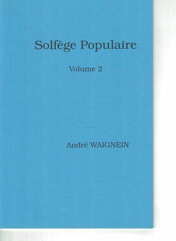 WAIGNEIN - SOLFEGE POPULAIRE VOLUME 2