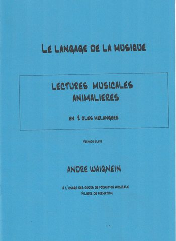 WAIGNEIN - LECTURES MUSICALES ANIMALIERES