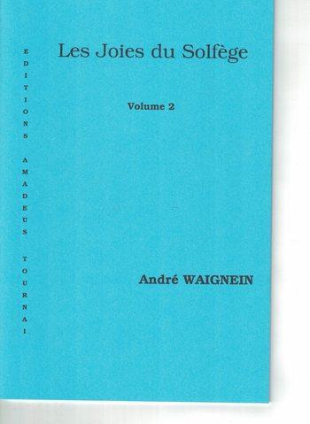WAIGNEIN - LES JOIES DU SOLFEGE 2
