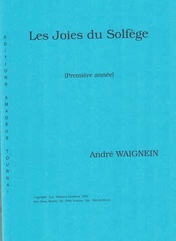 WAIGNEIN - LES JOIES DU SOLFEGE 1