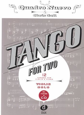TANGO FOR TWO - 12 TANGOS FOR VIOLIN AND PIANO