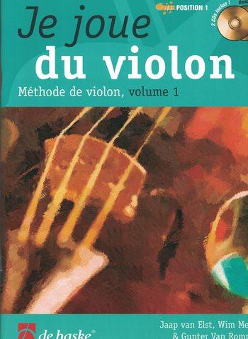 JE JOUE DU VIOLON ! VOLUME 1
