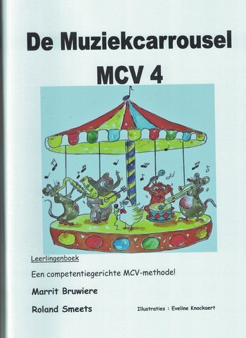 DE MUZIEKCARROUSEL MCV 4 - BRUWIERE/SMEETS