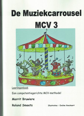 DE MUZIEKCARROUSEL MCV 3 - BRUWIERE/SMEETS