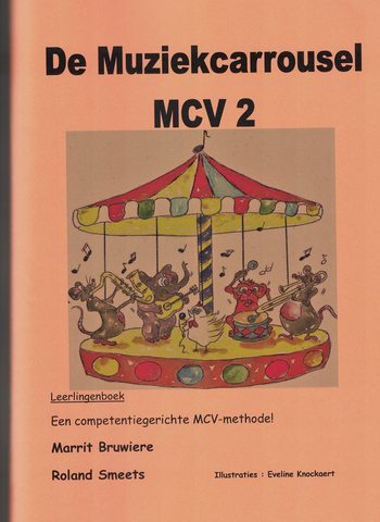 DE MUZIEKCARROUSEL MCV 2 - BRUWIERE/SMEETS
