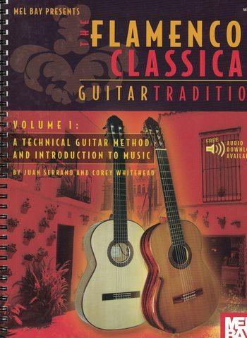 THE FLAMENCO CLASSICAL GUITAR TRADITION