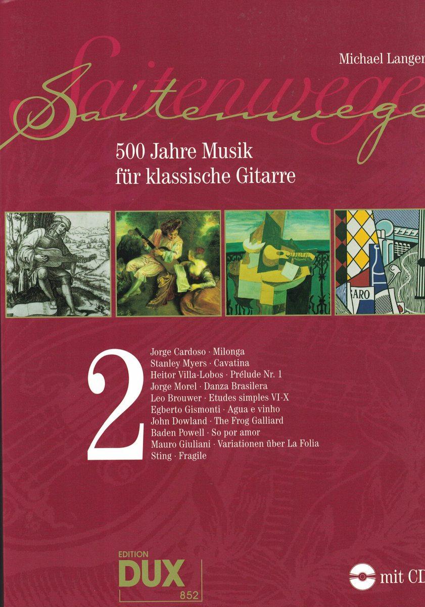 SAITENWEGE 2 - 500 JAHRE MUSIK KLASSISCHE GITARRE - LANGER