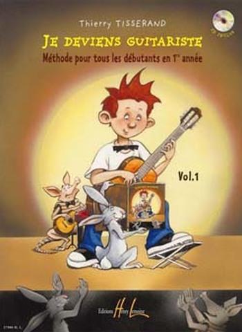 TISSERAND - JE DEVIENS GUITARISTE 1