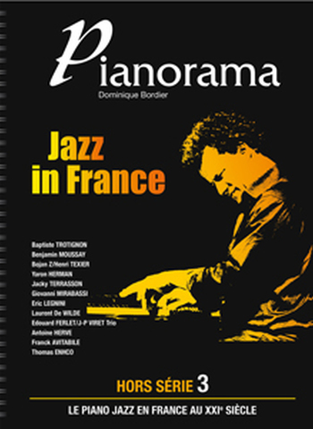 PIANORAMA - HORS SERIE 3 - JAZZ IN FRANCE