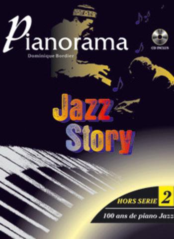 PIANORAMA - HORS SERIE 2 - JAZZ STORY