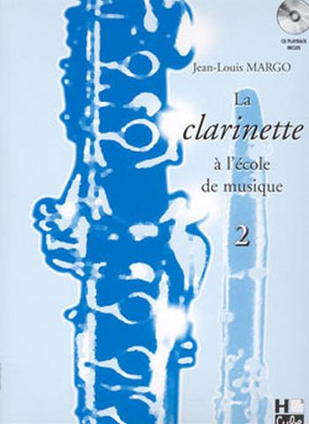 MARGO - LA CLARINETTE A L'ECOLE DE MUSIQUE VOL 2