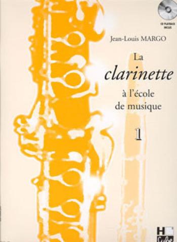 MARGO - LA CLARINETTE A L'ECOLE DE MUSIQUE VOL 1