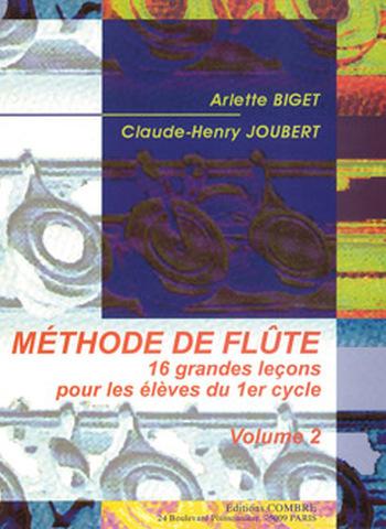 BIGET Arlette / JOUBERT Claude-Henry  Méthode de flûte Vol.2 (16 Leçons 1° cycle)