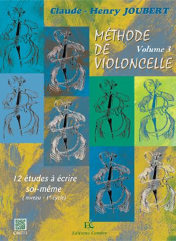 JOUBERT Claude-Henry  Méthode de violoncelle Vol.3 - 12 études à écrire soi-même