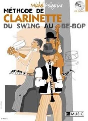 PELLEGRINO -  Méthode de clarinette du swing au be-bop