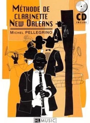 PELLEGRINO - Méthode de clarinette New Orleans