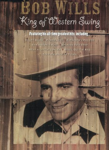 BOB WILLS - KING OF WESTERN SWING  - PVG