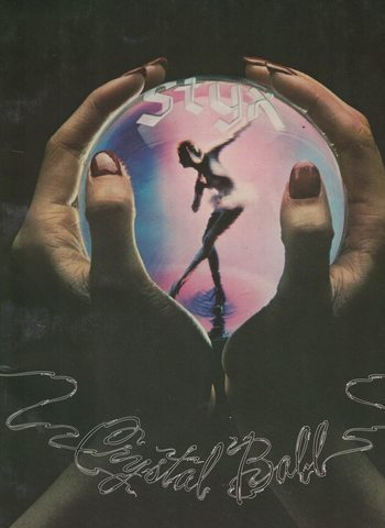 STYX - CRYSTAL BALL / PVG