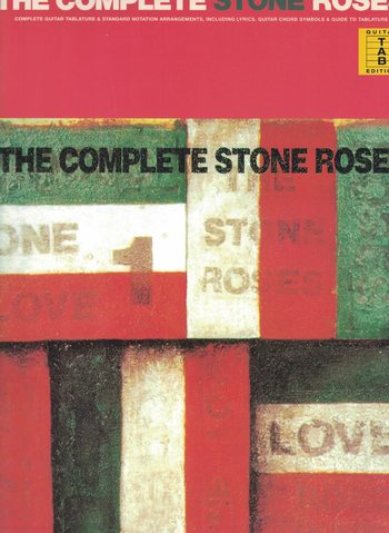 THE COMPLETE STONE ROSES - GUITAR TAB EDITION