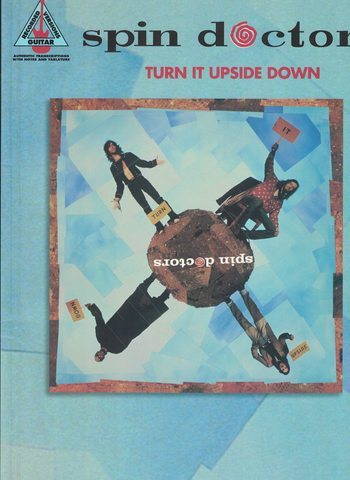 SPIN DOCTORS - TURN IT UPSIDE DOWN - guitar rec versions