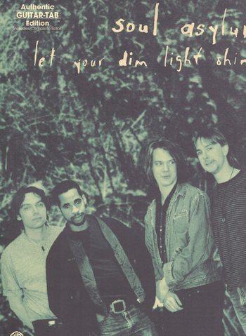 SOUL ASYLUM - LET YOUR DIM LIGHT SHINE / GUITAR