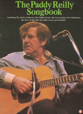 THE PADDY REILLY SONGBOOK