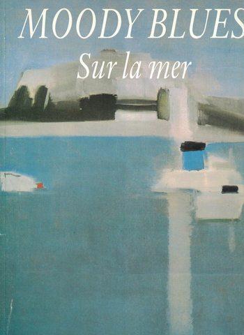MOODY BLUES - SUR LA MER / PVG