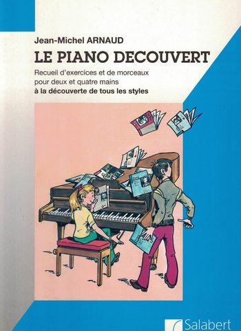 LE PIANO DÉCOUVERT