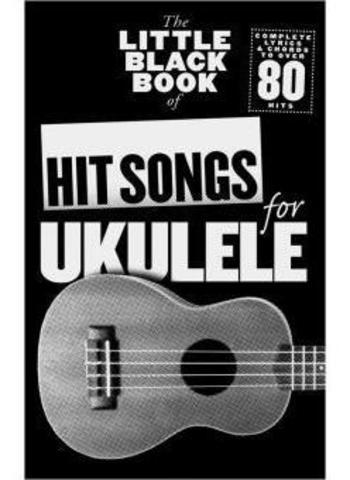LITTLE BLACK BOOK OF HIT SONGS