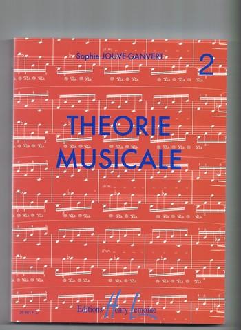 JOUVE GANVERT - THEORIE MUSICALE 2