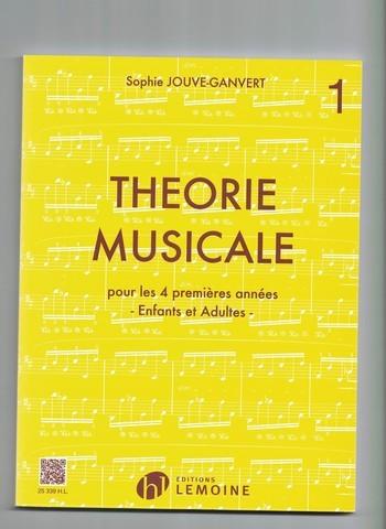 JOUVE - GANVERT - THEORIE MUSICALE 1