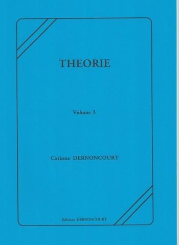 DERNONCOURT - THEORIE VOLUME 3