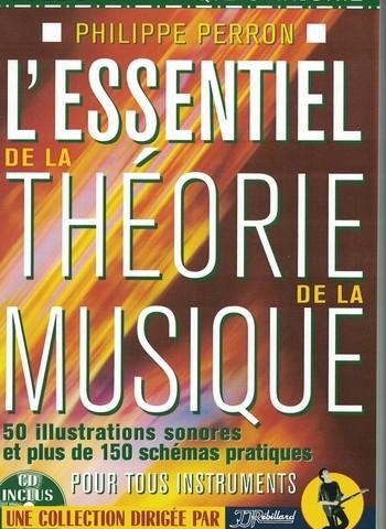 PERRON - L ESSENTIEL DE LA THEORIE DE LA MUSIQUE
