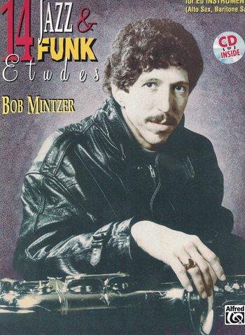 BOB MINTZER - 14 JAZZ ET FUNK ETUDES