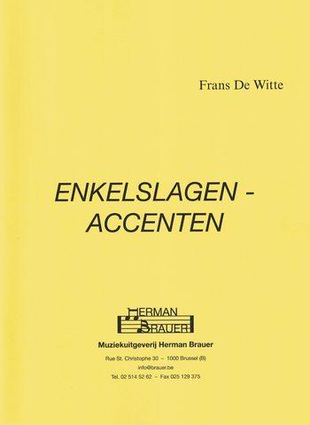 DE WITTE - ENKELSLAGEN-ACCENTEN