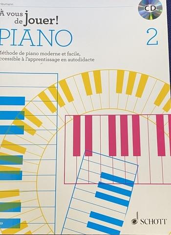 A VOUS DE JOUER PIANO 2