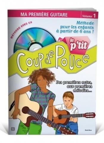 LE P'TIT COUP DE POUCE - MA PREMIERE GUITARE